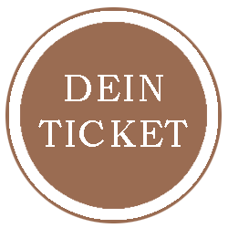 Dein Ticket